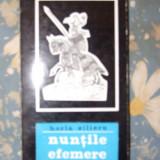 HORIA ZILIERU-NUNTILE EFEMERE - Carte veche