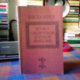 Carti bisericesti - ELIADE - ISTORIA CREDINTELOR SI IDEILOR RELIGIOASE - VOL.3