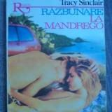 Tracy Sinclair - Razbunare la Mandrego - Carte de aventura