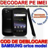 Decodare telefon, Garantie - DECODARE SAMSUNG S5260 S5660 i9001 ONLINE, PE IMEI ( COD DEBLOCARE ) *** Trimit codul pe mail, Y, Skype etc. *** PRET PROMOTIONAL ***