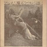 Curs limbi straine - Engleza pentru romani - Speak English nr5/1991