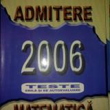 Teste admitere facultate - Admitere Matematica 2006