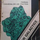 ROMULUS BARBULESCU, GEORGE ANANIA -FERMA OAMENILOR DE PIATRA - Carte de aventura