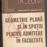 Culegere Matematica - 9A(339) Constantin Ionescu-Tiu-GEOMETRIE PLANA SI IN SPATIU PENTRU ADMITEREA IN FACULTATE