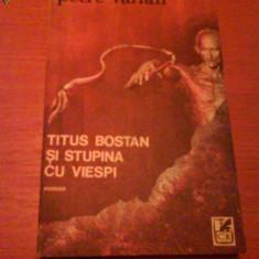 351 Petre virlan Titus Bostan si stupina cu viespi - Roman