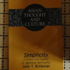 John T. Brinkman Simplicity A Distinctive Quality of Japanese Spirituality P. Lang 1996 - Carti Islamism