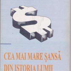 JOHN KALENCH - CEA MAI MARE SANSA DIN ISTORIA LUMII - Carte afaceri