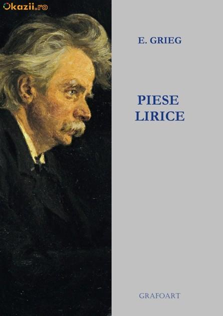 Edvard Grieg - Piese lirice pentru pian foto mare
