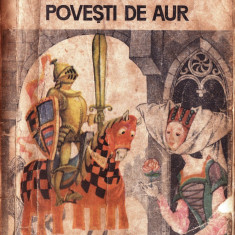 POVESTI DE AUR de NICOLAE BATZARIA - Carte Basme
