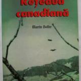 Reteaua canadiana - Martin Hoffer, editura Lucman, 199