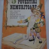 Carte de povesti - POVESTIRI, 5 POVESTIRI NEMURITOARE