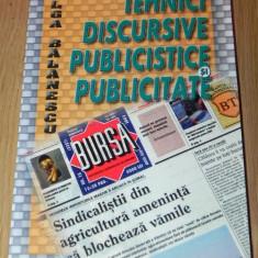 OLGA BALANESCU - TEHNICI DISCURSIVE PUBLICISTICE SI PUBLICITATE - Carte de publicitate