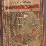 (C1636) DUMBRAVA MINUNATA DE MIHAIL SADOVEANU, ED. LIBRARIEI UNIVERSALA ALCALY SI Co., BUCURESTI, 1926