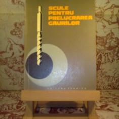 Roman - Leopold Sauer - Scule pentru prelucrarea gaurilor