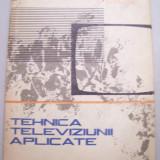 Carte tehnica - E.DAMACHI - TEHNICA TELEVIZIUNII APLICATE