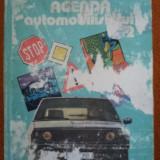 AGENDA AUTOMOBILISTULUI 2 carte auto editura tehnica - Carti auto