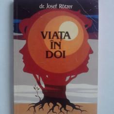 Viata in doi - Dr. Josef Rotzer / R5P2F - Carte Ghidul mamei