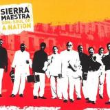 Sierrra Maestra SON: Soul of a Nation muzica cubaneza CD