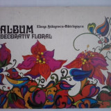 Carte design vestimentar - Album decorativ floral - Elena Stanescu Batrinescu