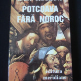 RADU CIUCEANU - POTCOAVA FARA NOROC * MEMORII 2 {1994}