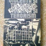 MAFIA FILIERA TACERII violenta si teroare terorism rodica dumitrescu - Carte de aventura