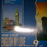 English my love student's book 9th grade L2 - R. Balan