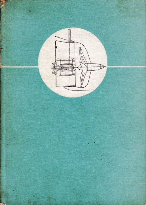 INSTALATII NAVALE DE BORD. CONSTRUCTIE SI EXPLOATARE de ION C. IONITA si JIMBU APOSTOLACHE foto mare