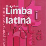 MANUAL DE LIMBA LATINA PT CLS A XII A de MONICA DUNA ED. HUMANITAS