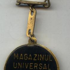 Insigna - BRELOC -MAGAZINUL UNIVERSAL UNIREA BUCURESTI ROMANIA