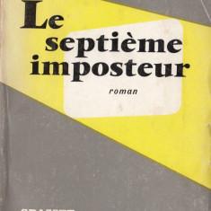 LE SEPTIEME IMPOSTEUR de RENE VIGO (IN LIMBA FRANCEZA) - Carte Literatura Franceza