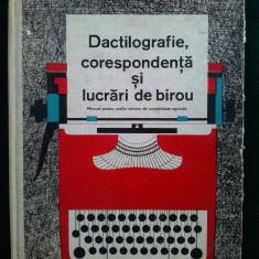 Dactilografie, corespondenta si lucrari de birou- 1966 ( manual pentru scolile tehnice anii III si IV)