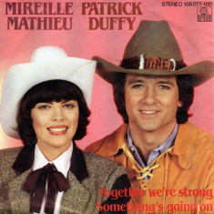 Mireille Mathieu, Patrick Duffy - Together We're Strong / Something's Going On (7