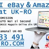 Comenzi FARA COMISION de pe eBay Amazon sau ORICE magazin din UK