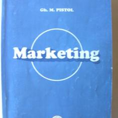 MARKETING, Ed. III, Gh. Pistol, 2004. Universitatea