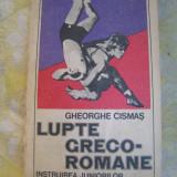 Lupte greco-romane Gheorghe Cismas