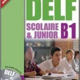DELF Scolaire Et Junior B1 + CD et Corriges(rezolvari), editura HACHETTE. - Carte Literatura Engleza Altele