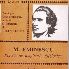 POEZIA DE INSPIRATIE FOLCLORICA de MIHAI EMINESCU (TEXTE COMENTATE) - Studiu literar