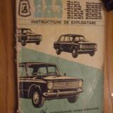 AUTOVEHICULELE BA3 - 2101, 2101, 21012, 21021, 21022, 21023, 21024, 21026 * Instructiuni de Exploatare -- 90 p - Carti auto
