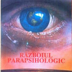 RAZBOIUL PARAPSIHOLOGIC - Eugen Celan - Carte Hobby Paranormal
