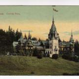 SINAIA CASTELUL PELES CIRCULAT 1911, Circulata, Printata