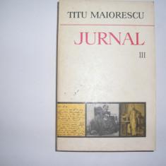 Biografie - Jurnal Vol.III (18 Iulie 1860-10 IULIE 1962) - Titu Maiorescu, rf5/1