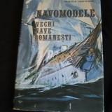 NAVOMODELE-VECHI NAVE ROMANESTI-CRISTIAN CRACIUNOIU-