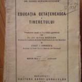 Educatia Cetateneasca A Tineretului - Georg Kerschensteiner ,302969