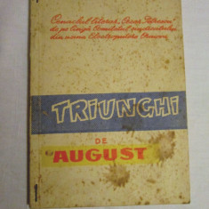 Carte Epoca de aur - Triunghi de august - culegere de poezie patriotica comunista, carti comuniste, ode, cantari