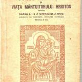 Bunul Dumnezeu si Viata mantuitorului Hristos-Manual - Carte veche