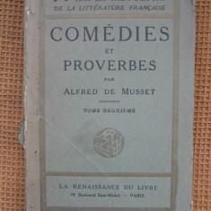 Carte Literatura Franceza - Alfred de Musset - Comedies et proverbes (in limba franceza)