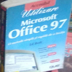 Ed Bott - Microsoft Office 97 - Utilizare - Carte Microsoft Office