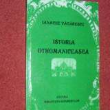 Istorie - Istoria othomaniceasca -Ianache Vacarescu