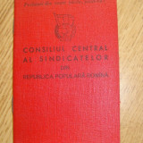 "Pasaport/Document - Carnet de membru""Consiliul Central al Sindicatelor RPR"""