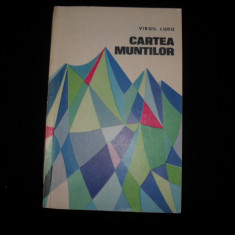 Carte Geografie - Virgil Ludu, Cartea muntilor